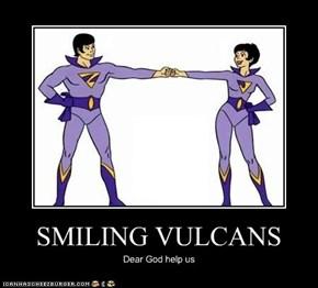 SMILING VULCANS