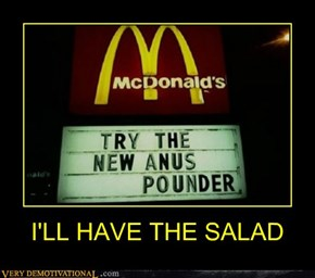 I'LL HAVE THE SALAD