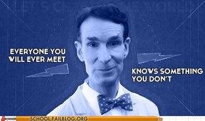 I Want to Meet Bill Nye...