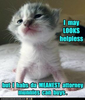 I  may   LOOKS  helpless