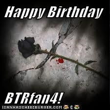 Happy Birthday  BTRfan4!