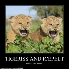 TIGERISS AND ICEPELT