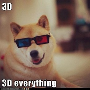 3D  3D everything