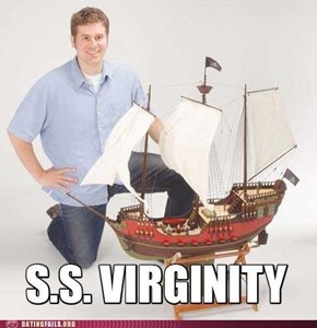 He Keeps His Virginity Below Deck