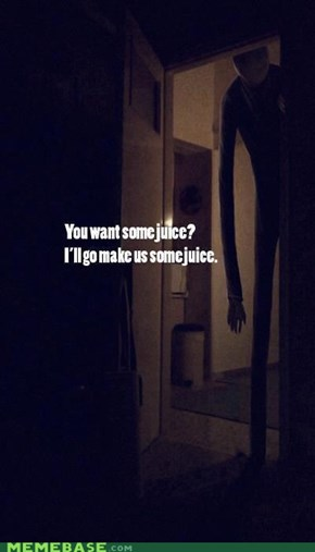 No it's okay. Keep the juice.