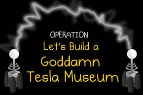 Goddamn Tesla Museum Success of the Day
