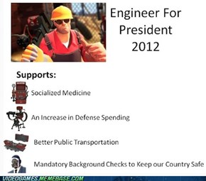 Engineer for President