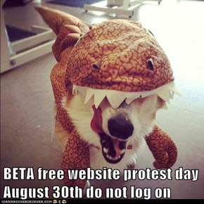 BETA free website protest day August 30th do not log on
