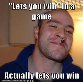 """""""Lets you win"""" in a game  Actually lets you win"""