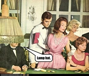 Lamp hat.