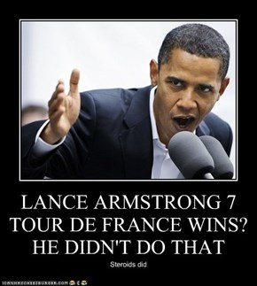 LANCE ARMSTRONG 7 TOUR DE FRANCE WINS? HE DIDN'T DO THAT