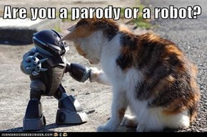 Are you a parody or a robot?