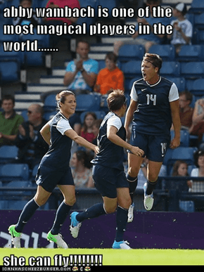 abby wambach is one of the most magical players in the world.......  she can fly!!!!!!!!