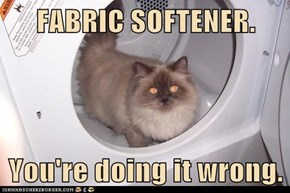 FABRIC SOFTENER.  You're doing it wrong.