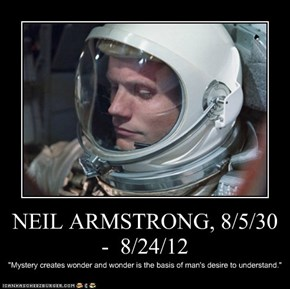 NEIL ARMSTRONG, 8/5/30  -  8/24/12