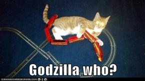 Godzilla who?