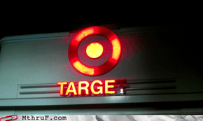 My My, Target! You're Looking Mighty Radioactive Today!
