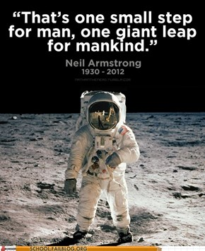 Words of Wisdom: Rest in Peace Neil Armstrong