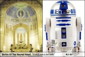 Shrine Of The Sacred Heart  Totally Looks Like R2-D2