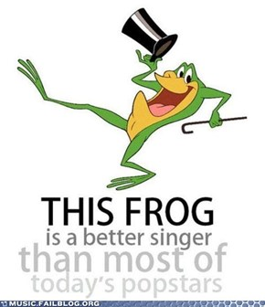 Well Duh, He's a Singing Frog