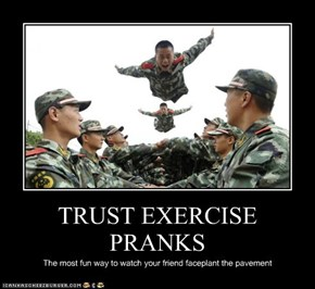 TRUST EXERCISE PRANKS