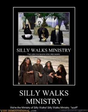 SILLY WALKS MINISTRY