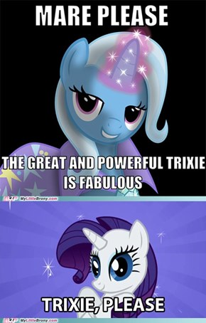 Somepony forgot whos the fabulous one here