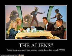 THE ALIENS?