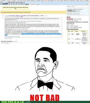 Not bad Obama... not bad...