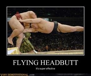 FLYING HEADBUTT