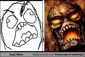 Angry Meme Totally Looks Like Kronos (Age of mythology)
