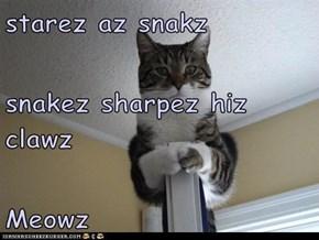 starez az snakz  snakez sharpez hiz clawz Meowz