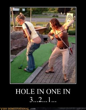 HOLE IN ONE IN 3...2...1...