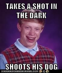 TAKES A SHOT IN THE DARK  SHOOTS HIS DOG