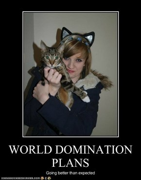 WORLD DOMINATION PLANS