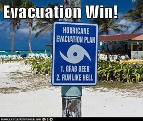 Evacuation Win!