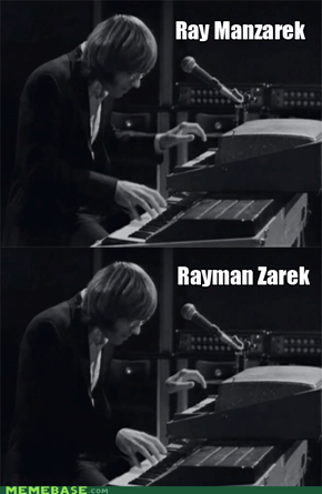 The keyboardist for The Doors, you uncultured urchin