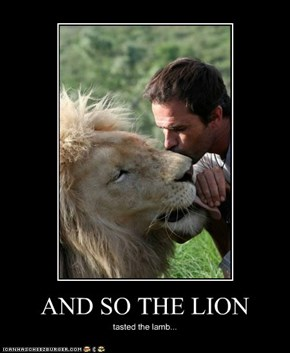 AND SO THE LION