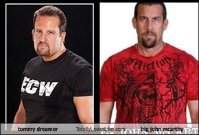 tommy dreamer Totally Looks Like big john mcarthy