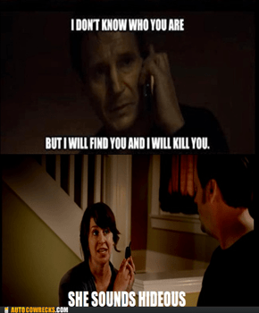 You're Cheating on Me With Liam Neeson Aren't You?