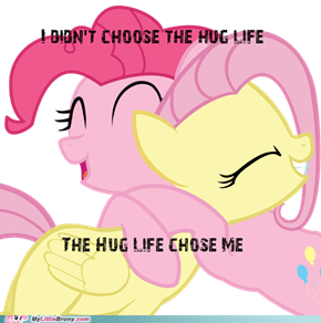 The Hug Life is the Life for Me