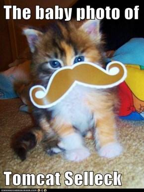 The baby photo of  Tomcat Selleck