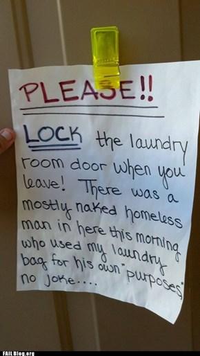 Locking the Laundry Room Door FAIL