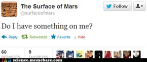 Mars Has a Twitter?