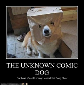THE UNKNOWN COMIC DOG