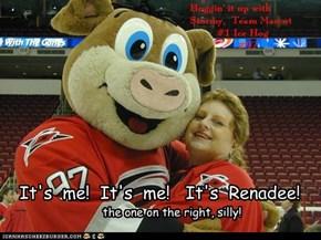 It's  me!  It's  me!   It's  Renadee!