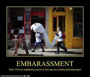 EMBARASSMENT