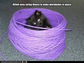 Kitteh uses string theory to make wormholes in space
