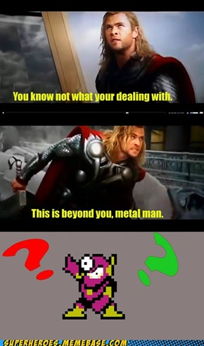 Thor's Mega Warning