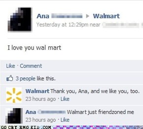 friend zoned by Walmart